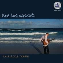 Klaus Jäckle: Una Hora Espanola, CD