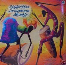Didgeridoo Percussion Mystic (180g), LP