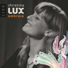 Christina Lux: Embrace: Live, CD