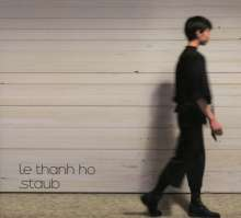 Le-Thanh Ho: Staub, CD