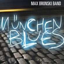 Max Bronski: München Blues, CD