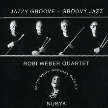 Robi Weber: Jazzy Groove-Groovy Jazz, CD