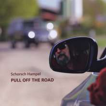 Schorsch Hampel: Pull Off The Road, CD
