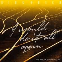 Dirk Busch: I Would Do It All Again, CD