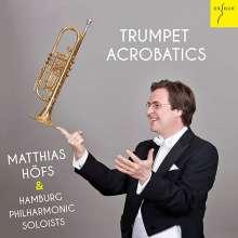 Matthias Höfs - Trumpet Acrobatics, CD