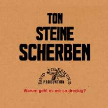 Ton Steine Scherben: Warum geht es mir so dreckig?, CD