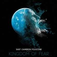 East Cameron Folkcore: Kingdom Of Fear, 2 LPs