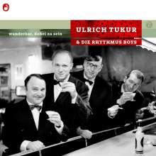 Ulrich Tukur: Wunderbar, dabei zu sein (New Edition), CD