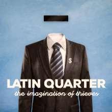 Latin Quarter: The Imagination Of Thieves, CD