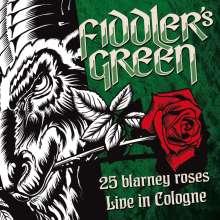Fiddler's Green: 25 Blarney Roses - Live In Cologne 2015, CD