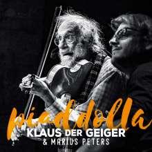 Klaus Der Geiger: Piaddolla, CD