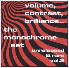 The Monochrome Set: Volume, Contrast, Brilliance... Unreleased & Rare Vol. 2, CD