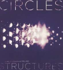 Circles: Structures: Unreleased Material 1985 - 1989, LP