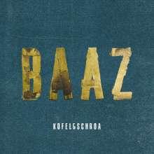 Kofelgschroa: Baaz, CD