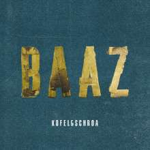 Kofelgschroa: Baaz, 2 LPs