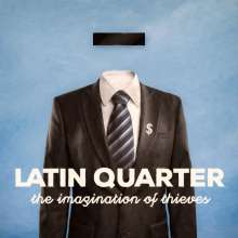 Latin Quarter: The Imagination Of Thieves, LP
