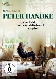 Peter Handke - Bin im Wald. Kann sein, daß ich mich verspäte, DVD