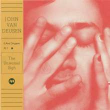 John Van Deusen: (I Am) Origami Pt.1 - The Universal Sigh, 1 LP und 1 CD