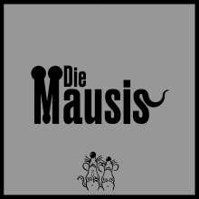 "Die Mausis: Die Mausis, Single 10"""