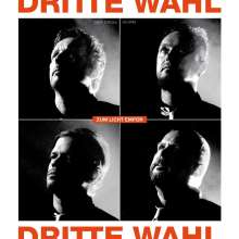 "Dritte Wahl: Zum Licht empor (Extended Version) (Limited-Numbered-Edition), Single 12"""
