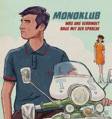 """Monoklub: Raus mit der Sprache, Single 7"""""""