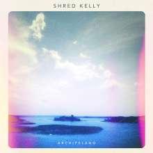 Shred Kelly: Archipelago, LP