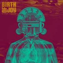 Birth Of Joy: Hyper Focus (180g) (Limited-Edition) (Colored Vinyl) (signiert, exklusiv bei jpc!), 2 LPs