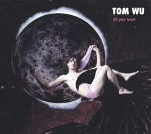 Tom Wu: All You Want, LP