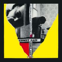 Comet Gain: Fireraisers, Forever!, LP