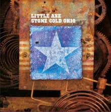 Little Axe: Stone Cold Ohio (remastered) (Limited-Numbered-Edition), LP