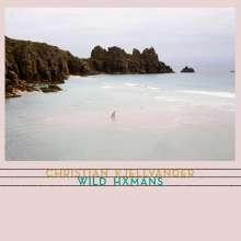 Christian Kjellvander: Wild Hxmans, 2 LPs