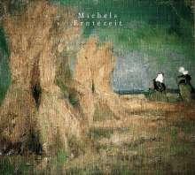 Michels: Erntezeit, CD