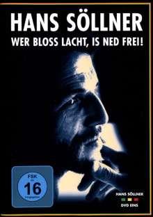 Hans Söllner: Wer bloß lacht, is ned frei!, DVD