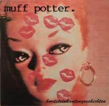 Muff Potter: Bordsteinkantengeschichten (Reissue) (Colored Vinyl), LP