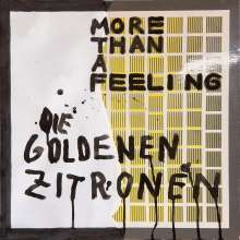 Die Goldenen Zitronen: More Than A Feeling
