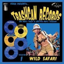 "Trashcan Records Volume 1: Wild Safari, Single 10"""
