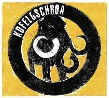 Kofelgschroa: Kofelgschroa, CD