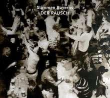Stimmen Bayerns: Der Rausch, CD