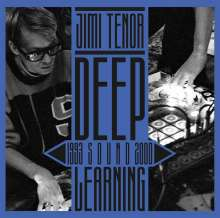 Jimi Tenor: Deep Sound Learning (1993-2000), 2 LPs