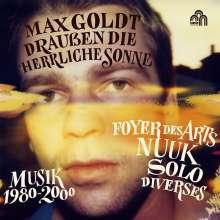Max Goldt: Draußen die herrliche Sonne (Musik 1980 - 2000), 6 CDs