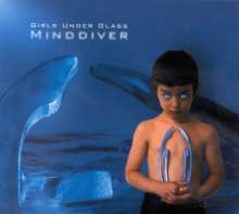 Girls Under Glass: Minddiver, CD