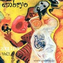 Embryo: 2001 Live Vol. 1, CD