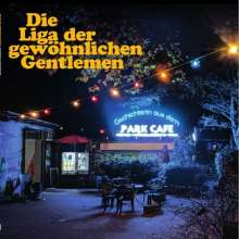 """Die Liga der gewöhnlichen Gentlemen: Gschichterln aus dem Park Café (handsigniert), 1 LP und 1 Single 7"""""""
