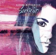Gudrun Mittermeier (aka Somersault): Seeheim, CD