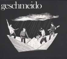 Geschmeido: Auf Wiedersehen, CD