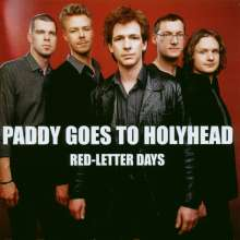 Paddy Goes To Holyhead: Red-Letter Days, CD