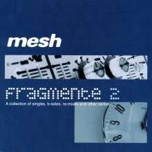 Mesh: Fragmente 2, 2 CDs