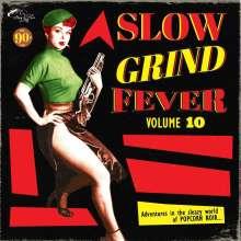 Slow Grind Fever Volume 10, LP