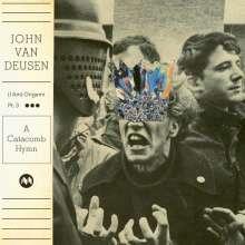 John Van Deusen: (I Am) Origami Pt.3 (A Catacomb Hymn), LP