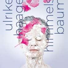 Ulrike Haage (geb. 1957): Himmelsbaum, CD